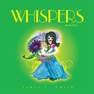 Whispers: Book 1 James L. Smith