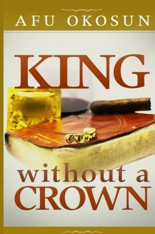 King Without A Crown Afu Okosun