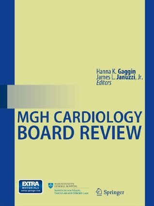 MGH Cardiology Board Review  by  Hanna K. Gaggin