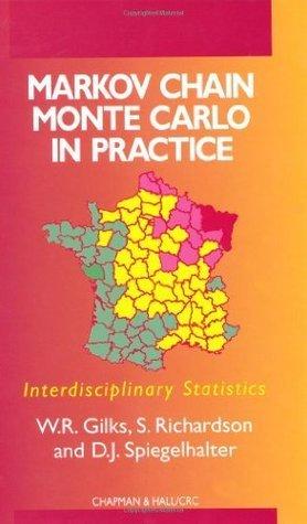 Markov Chain Monte Carlo in Practice W.R. Gilks