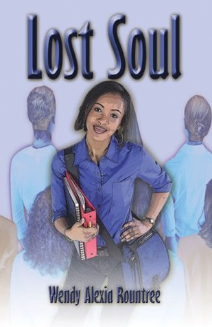 Lost Soul Wendy A. Rountree