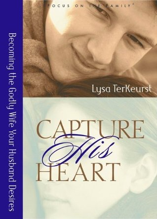 Capture His/Her Heart set of 2 books  by  Lysa TerKeurst