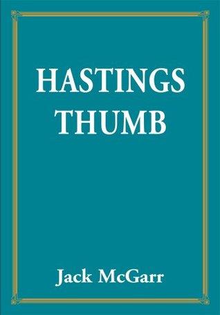 Hastings Thumb  by  John McGarr