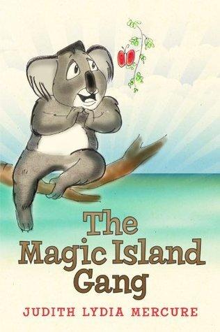 The Magic Island Gang Judith Lydia Mercure