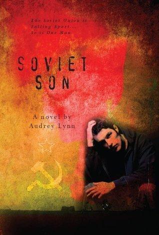Soviet Son (Vladimir V. novel)  by  Audrey Lynn