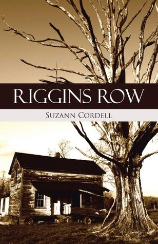 Riggins Row  by  Suzann Cordell