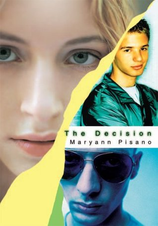 The Decision Maryann Pisano