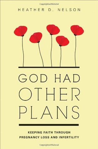 God had Other Plans Heather D. Nelson