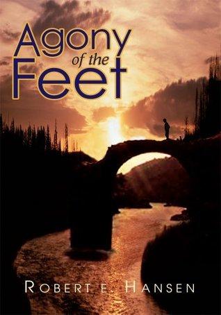 Agony of the Feet  by  Robert Hansen
