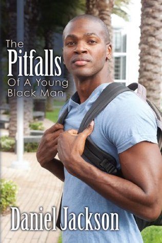 The Pitfalls of A Young Black man  by  Daniel Jackson