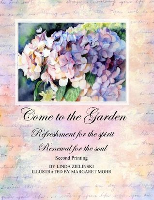 Come to the Garden, Second Printing Linda Zielinski