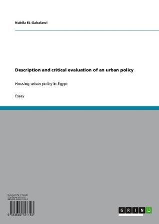 Description and critical evaluation of an urban policy: Housing urban policy in Egypt  by  Nabila EL-Gabalawi