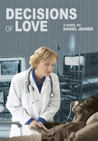 Decisions Of Love Daniel Jenner