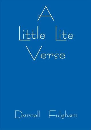 A Little Lite Verse Darnell Fulgham