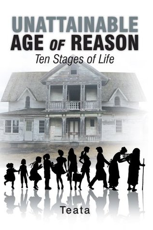 Unattainable Age Of Reason : Ten Stages of Life Teata