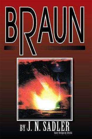 Braun  by  J. N. Sadler