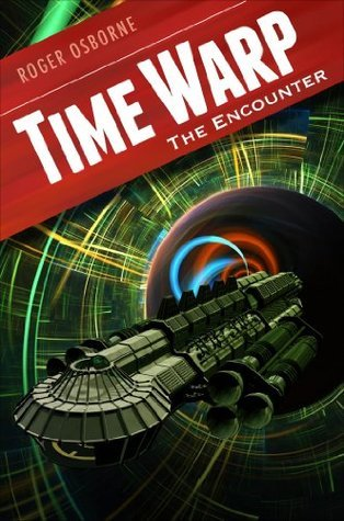 Time Warp: The Encounter  by  Roger Osborne