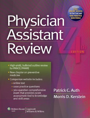 Review for Physician Assistants  by  Patrick C. Auth