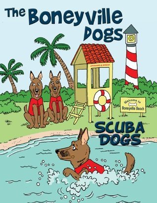 The Boneyville Dogs - Scuba Dogs  by  Jill Escher