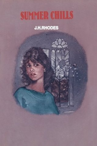 Summer Chills  by  J.H. Rhodes