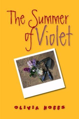 The Summer of Violet Olivia Hobbs