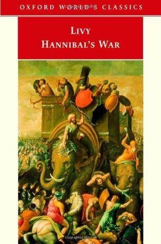 Hannibals War: Bks. 21-30  by  Titus Livy