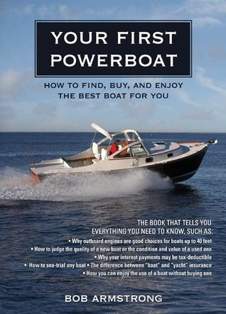 Your First Powerboat Robert J. Armstrong