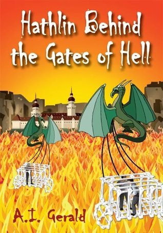 Hathlin Behind the Gates of Hell  by  A.I. Gerald