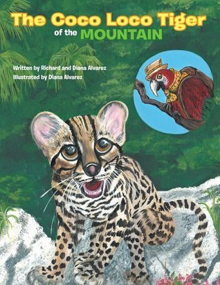 The Coco Loco Tiger of the Mountain Richard Alvarez