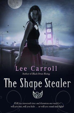 The Shape Stealer (Black Swan Rising Trilogy 3) Lee Carroll