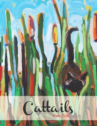 Cattails  by  Pamela Zick