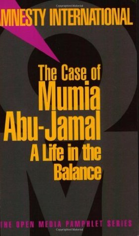 The Case of Mumia Abu-Jamal: A Life in the Balance (Open Media Series) Amnesty International