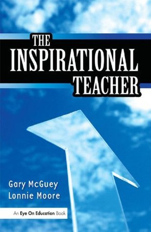 Inspirational Teacher, The Gary MC Guey