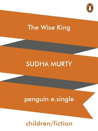 The Wise King Sudha Murty
