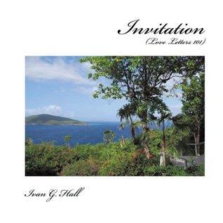 Invitation: Love Letters 101 Ivan G. Hall