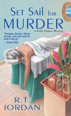 Set Sail For Murder  by  R.T. Jordon