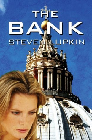 The Bank  by  Steven Lupkin