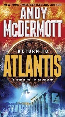 Return to Atlantis: A Novel Andy McDermott