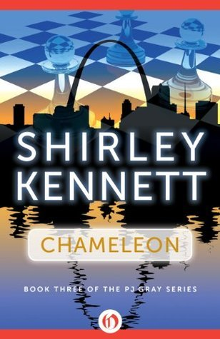 Chameleon (The PJ Gray Series)  by  Shirley Kennett