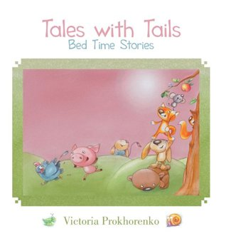 Tales with Tails: Bed Time Stories Danial Saari