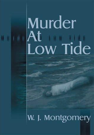 Murder at Low Tide  by  W.J. Montgomery
