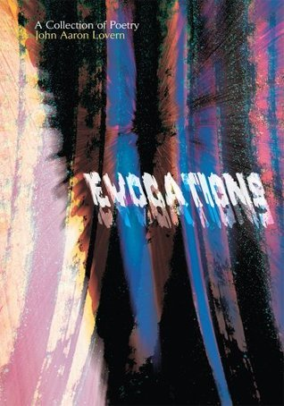 EVOCATIONS: A Collection of Poetry John Lovern