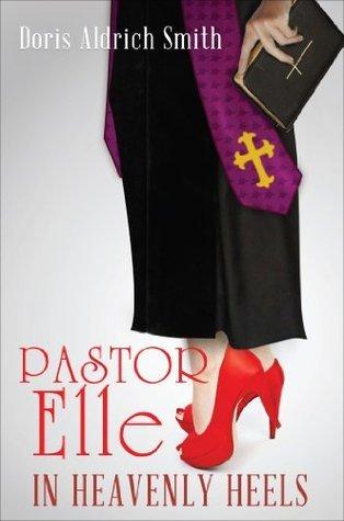 Pastor Elle Doris Aldrich Smith