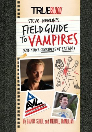 True Blood: A Field Guide to Vampires: Gianna Sobol
