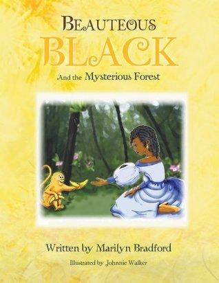 Beauteous Black  by  Marilyn Bradford