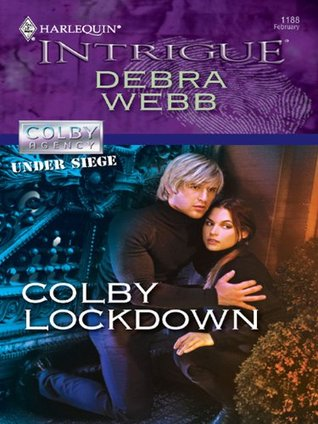 Colby Lockdown (Harlequin Intrigue, #1188)  by  Debra Webb