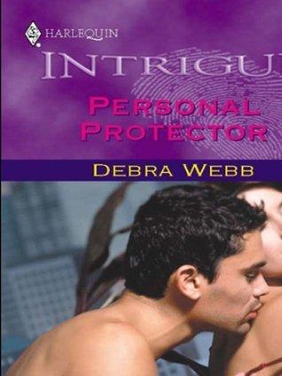 Personal Protector (Colby Agency, #5) (Harlequin Intrigue, #659) Debra Webb