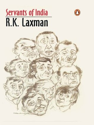 Servants Of India  by  R.K. Laxman