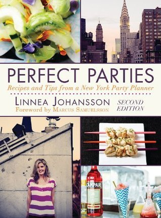 Perfect Parties, Second Edition  by  Linnea Johansson