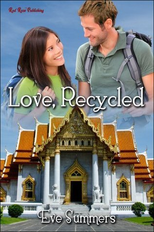 Love, Recycled  by  Eve Summers
